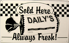 Rustic/Vintage Daily's Bread Advertisement Tin Metal Sign