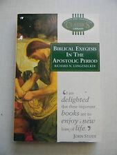 Biblical Exegesis In The Apostolic Period by Richard N. Longenecker