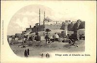 Kairo Cairo Caire al-Qāhira Ägypten Egypt AK ~1900 Village arabe Citadelle Dorf