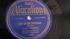 Jerry Colonna - 78rpm single 10-inch – Vocalion #4382 Song Of The Open Road