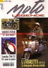 MOTO LEGENDE  35 NORTON 350 Inter YAMAHA 700 TZ LAMBRETTA 125 Li INDIAN FN M70