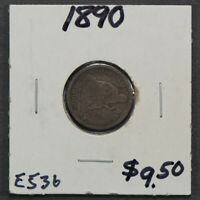 1890 10c LIBERTY SEATED DIME LOT#E536