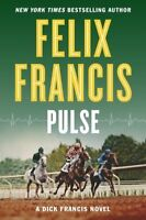 Pulse: A Dick Francis Novel [New Book] Hardcover, Series