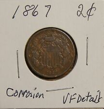 1867 2 CENT PIECE-145+ YRS OLD-DAMAGED - CORROSION ON THE REVERSE-VERY FINE DET.