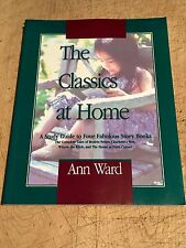The Classics At Home, Study Guide to Four Fabulous Story Books HOMESCHOOL