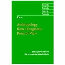 Cambridge Texts in the History of Philosophy: Kant : Anthrolopology from a...