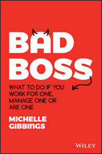 BOOK NEW Bad Boss - What to Do if You Work for One by Michelle Gibbings (2020)