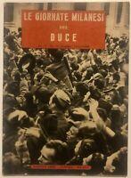 """RSI """"LE GIORNATE MILANESI DEL DUCE"""" libro 1944 Edizioni Erre Venezia Milano"""