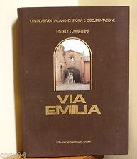 Via Emilia - Paolo Camellini - Collana Grandi Volumi italiani - Guide