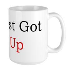 11oz mug You Just Got Litt UP Ceramic Coffee Cup