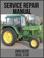 John Deere 3030 3130 Tractor Service Technical Manual TM4277 USB