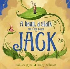 USED (LN) A Bean, a Stalk and a Boy Named Jack by William Joyce