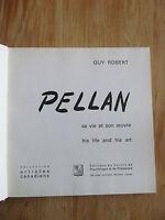 Alfred Pellan sa vie, son oeuvre = his life and his art Guy ROBERT 1963 Signé