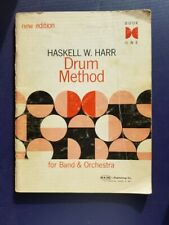 Drum Method for Band and Orchestra by Haskell W. Harr Book One