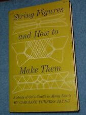 STRING FIGURES AND HOW TO MAKE THEM CAROLINE FURNESS JAYNE CATS-CRADLE STUDY