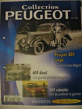 FASCICULE 19 PEUGEOT COLLECTION  201 COUPE 1931