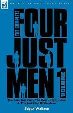 The Complete Four Just Men: Volume 1-The Four Just Men, The Council of-ExLibrary