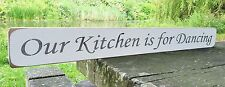 KITCHING HOME DANCING ALCOHOL FRIENDS GIFT SIGN PLAQUE AUSTIN SLOAN