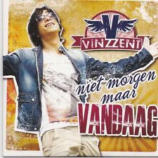 Vinzzent-Niet Morgen Maar Vandaag cd single