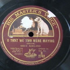 78rpm ESSIE ACKLAND oh that we two were maying / down here