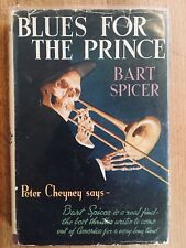 Blues for the Prince by Bart Spicer 1st UK 1951 Hardcover Jacket