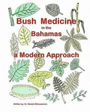 Bush Medicine in the Bahamas - Mrs Leslie Higgs Pb Paperback