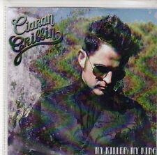 (EQ586) Ciaran Gribbin, My Killer My King - DJ CD