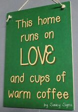 This House Warm Coffee Love Sign - Bar Pub Cafe Diner Barista Food Kitchen Wine