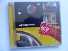 CD ALBUM WAXONWAXOFF Out of service     fod 046