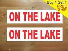 """ON THE LAKE 6""""x24"""" REAL ESTATE RIDER SIGNS Buy 1 Get 1 FREE 2 Sided Plastic"""
