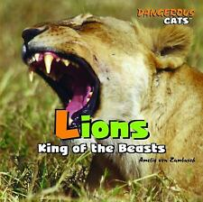 Lions: King of the Beasts (Dangerous Cats), Von Zumbusch, Amelie, Good Books