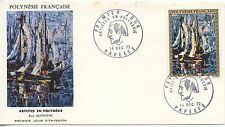 FIRST DAY COVER / PREMIER JOUR POLYNESIE / PAPEETE / ARTISTE RUY JUVENTIN 1972