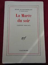 LA MAREE DU SOIR - Carnets 1968 - 1971 - Henry de MONTHERLANT - GALLIMARD - 1972