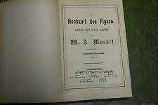 Die Hochzeit des Figaro, Komische Oper in vier Aufzügen von W.A. Mozart ( 1880 )