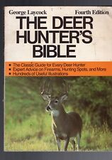 The Deer Hunter'S Bible-George Laycock-4Th Edition-1986-Useful Illustrations