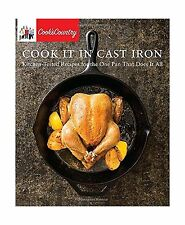 Cook It in Cast Iron: Kitchen-Tested Recipes for the One Pan Th... Free Shipping