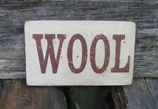 "PRIMITIVE LOOK SIGN – ""WOOL"" - SEVERAL COLORS AVAILABLE"