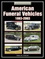 "American Funeral Vehicles 1883-2003 Hearse Coach ""New"""