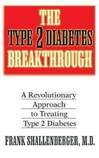 The Type-2 Diabetes Breakthrough: A Revolutionary Approach to Treating-ExLibrary