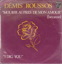 /45 TOURS 2 TITRES / DEMIS ROUSSOS  MOURIR AUPRES DE MON ARBRE