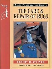 Care and Repair of Rugs by Robert Steinke (1996, Paperback)