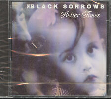THE BLACK SORROWS - BETTER TIMES - CD (NUOVO SIGILLATO)