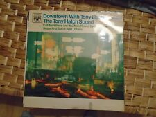 THE TONY HATCH SOUND - DOWNTOWN WiTH TONY HATCH - ViNYL LP 1967 MARBLE ARCH
