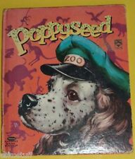 Poppyseed 1954 Tip Top Tales book Great Color Illustrations! Nice See!