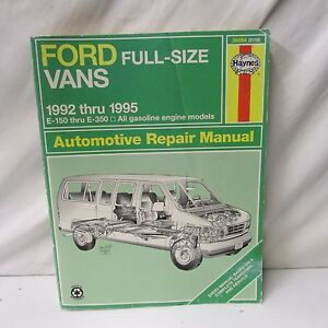 Ford Full-Size Vans 1992 thru 1995 ~ E-150 thru E-350 All Gasoline Engines