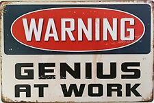 "Warning Genius at Work Home Decor Tin Sign 8"" x 12"""