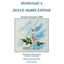 Homenaje a Dulce Maria Loynaz : Premio Cervantes, 1993 Vol. 15 by Ana R....