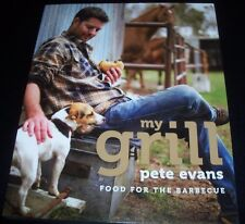 My Grill Food For The Barbecue Pete Evans Paperback Book – New