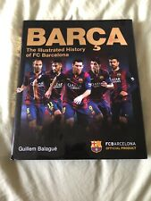 Barca: the Illlustrated History Of Fc Barcelona