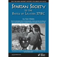 Spartan Society to The Battle of Leuctra 371bc (2018 Edition)